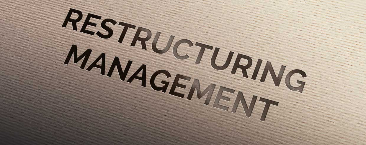 Restructuring Management